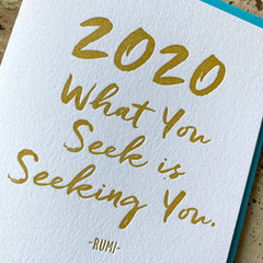 New Year Card - What you seek is seeking you - Rumi