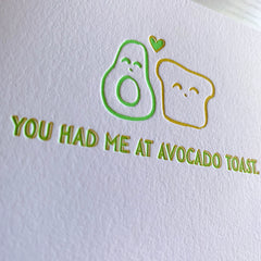 You had me at Avocado Toast Love Card or Friendship Card