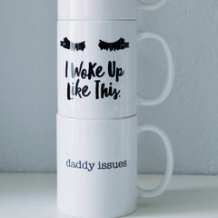 Daddy Issues Coffee Mug