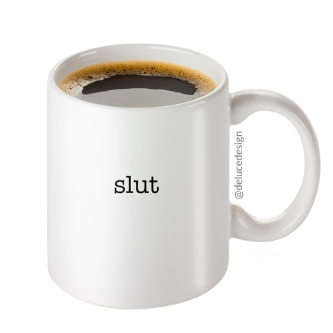 Slut Coffee Mug