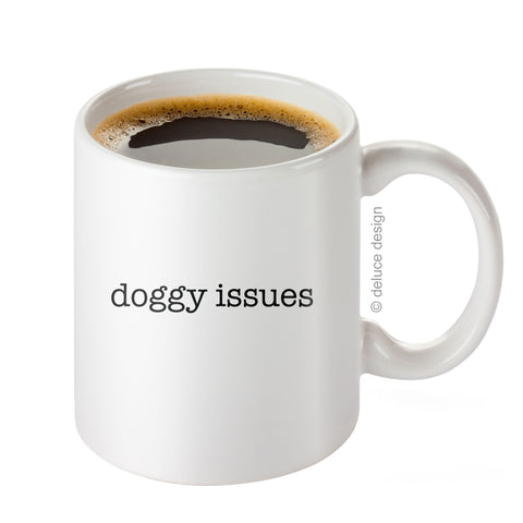 Doggy Issues Coffee Mug