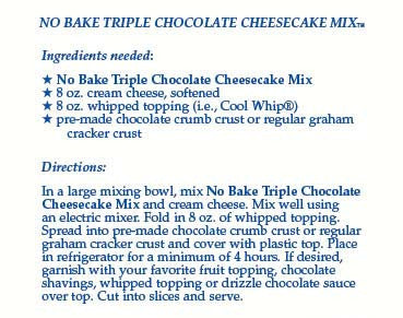 No-Bake Triple Chocolate Cheesecake Mix