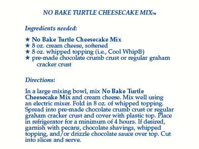 No-Bake Turtle Cheesecake Mix