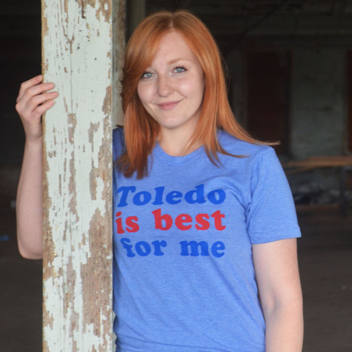 Toledo is Best For Me!