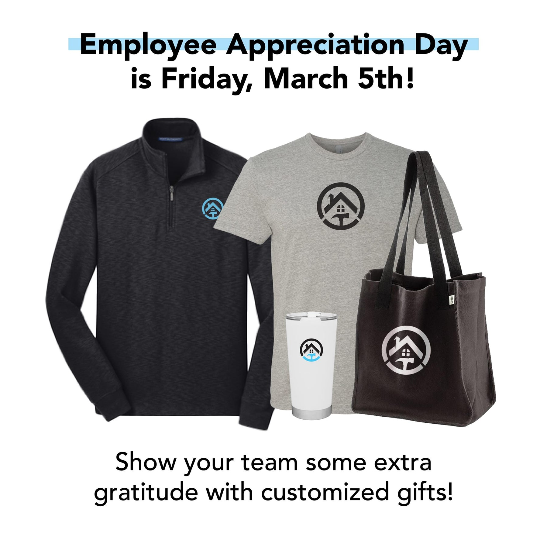 Get your gifts in time for Employee Appreciation Day (Show your employees how much you care)