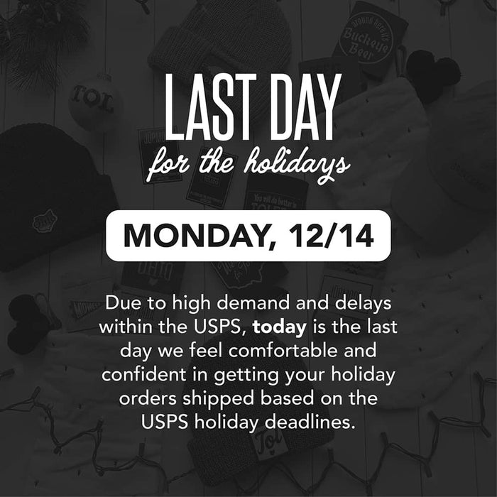 Last day for online shipping for the holidays
