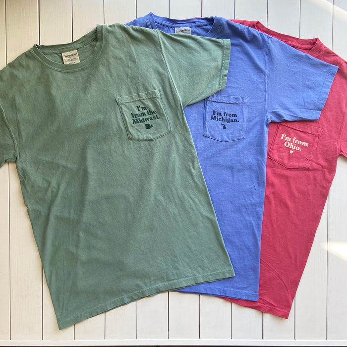 Where are you from? [Midwest, Ohio, Michigan Pocket Tees]