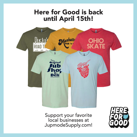 Here for Good is back now through April 15th! Support your favorite local businesses now at Jupmodesupply.com