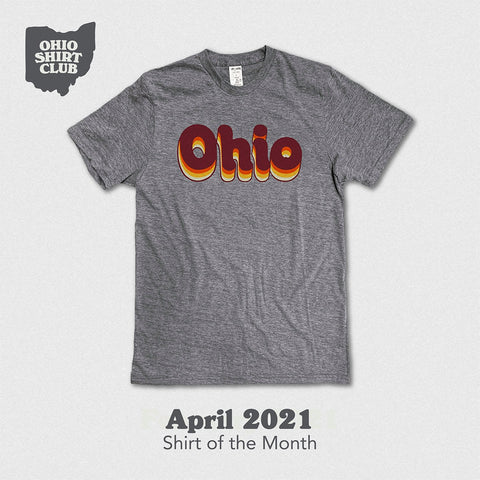 ohio shirt of the month club shirt for april 2021
