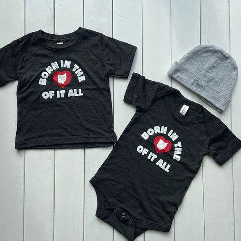 born in the heart of it all toddler shirt and onesie