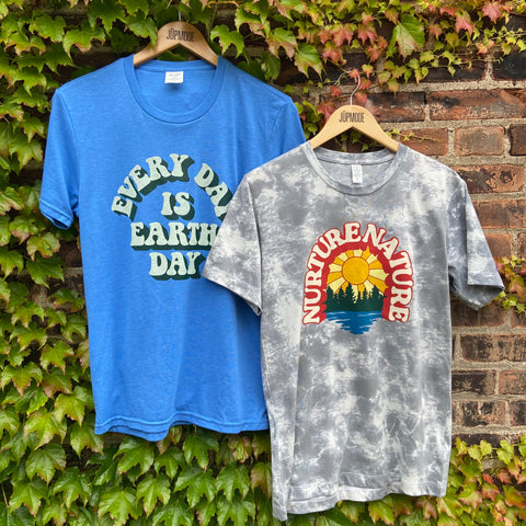 Every Day is Earth Day and Nurture Nature T-shirts