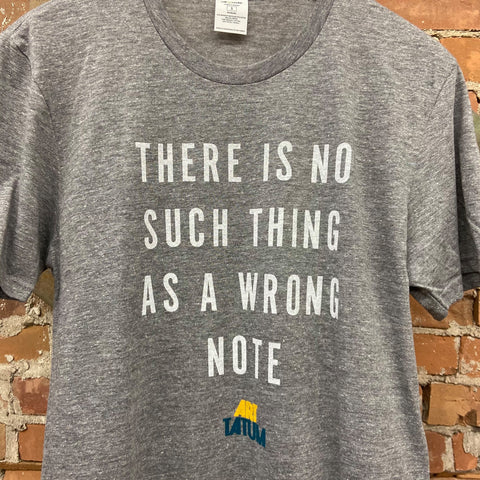 t-shirt that reads there is no such thing as a wrong note art tatum
