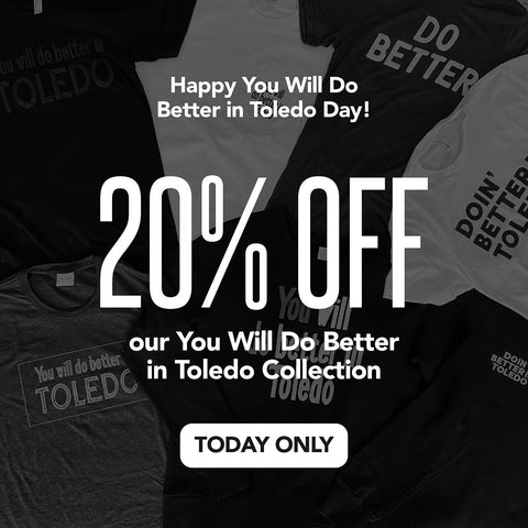 you will do better in toledo sale