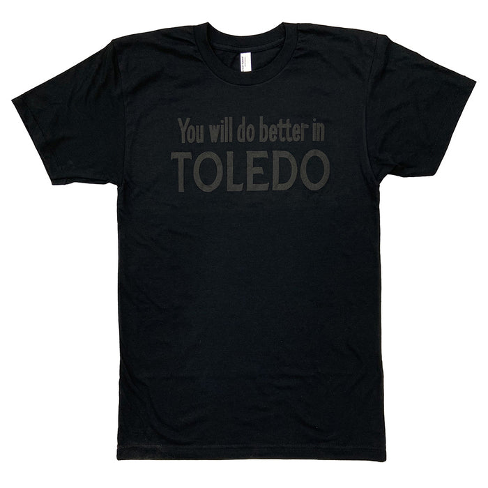 You Will Do Better in Toledo Puff Print Shirt