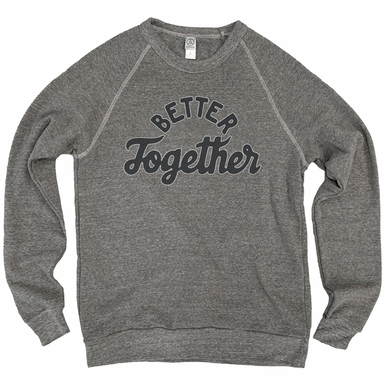 Jupmode Better Together Sweatshirt