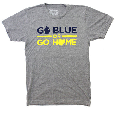 Go Blue or Go Home Shirt - Jupmode