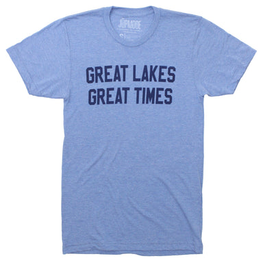 Great Lakes, Great Times Shirt - Jupmode