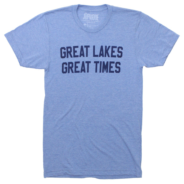 Great Lakes, Great Times Shirt