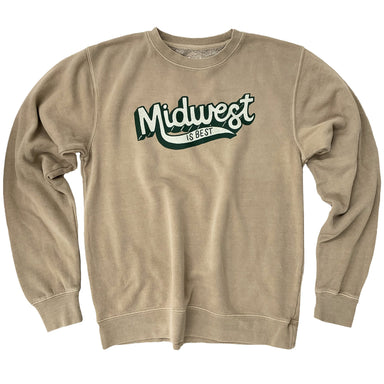 Midwest is Best Tan Pigment Dyed Sweatshirt - Jupmode