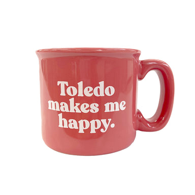 Toledo Makes Me Happy Campfire Mug