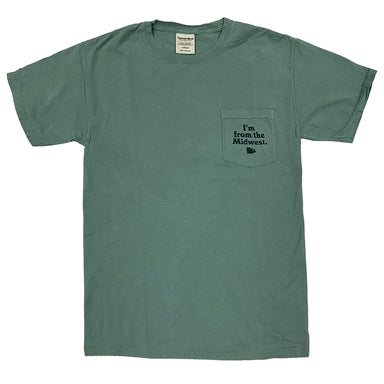 "Faded green short sleeve shirt with left chest pocket with ""I'm from the Midwest"" in dark green ink on center pocket with shape of the Midwest region beneath it."