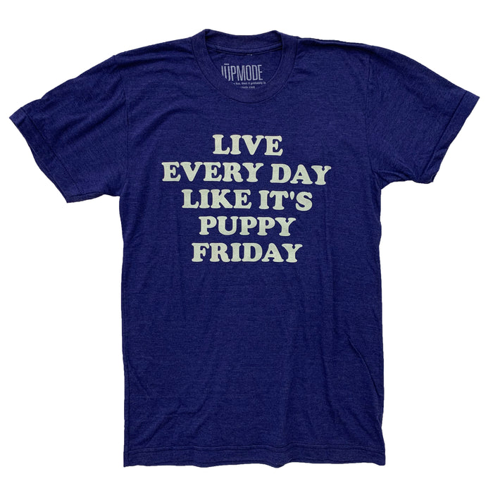 Live Every Day Like It's Puppy Friday Shirt - Jupmode