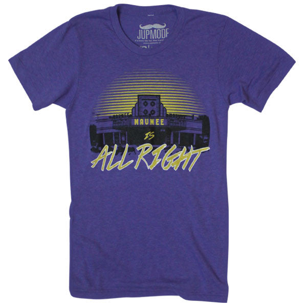 Maumee Is All Right Shirt - Jupmode