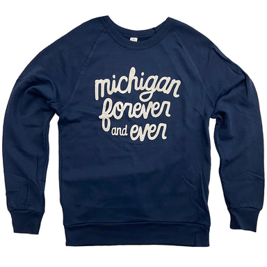 Michigan Forever and Ever Crew Sweatshirt