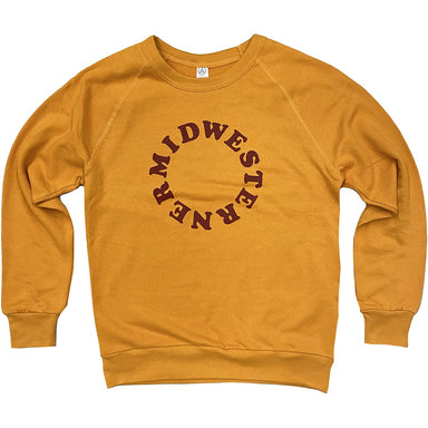 "Gold french terry sweatshirt with the word ""Midwesterner"" in maroon in the center chest in the shape of a circle"
