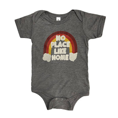 Short sleeved heather gray onesie that says No Place Like Home atop a dark red, bright red, and yellow rainbow with clouds at each end, one in the shape of Ohio and one in the shape of a cloud.