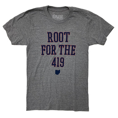 Root for the 419 Shirt - Jupmode