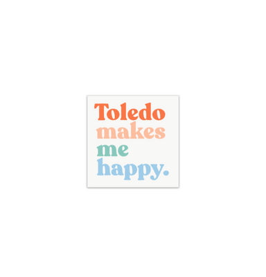 Toledo Makes Me Happy Magnet - Jupmode