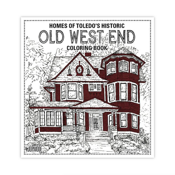 Homes of Toledo's Historic Old West End Coloring Book