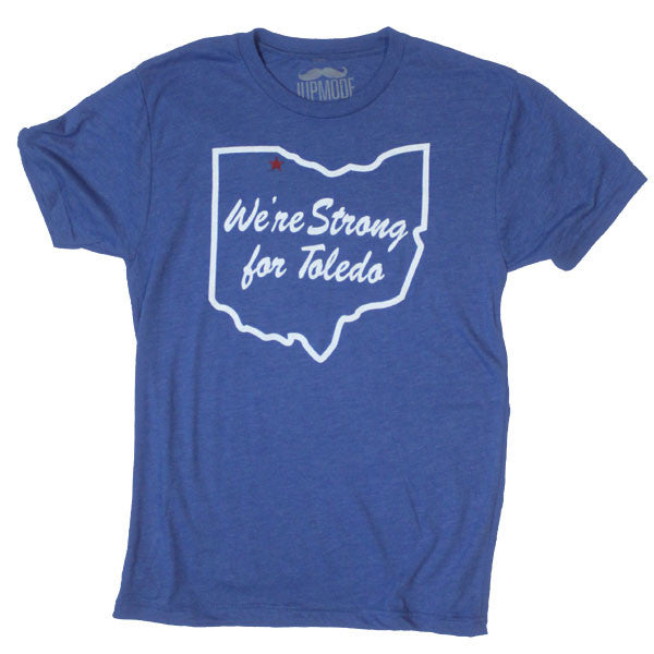 We're Strong for Toledo Shirt - Jupmode