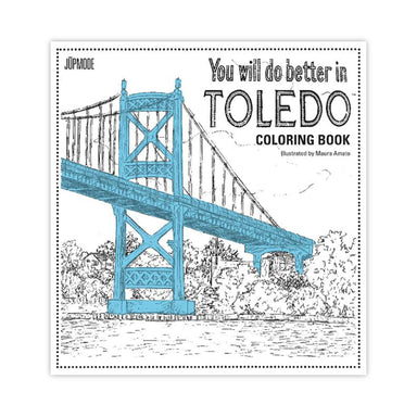 You Will Do Better in Toledo Coloring Book - Jupmode