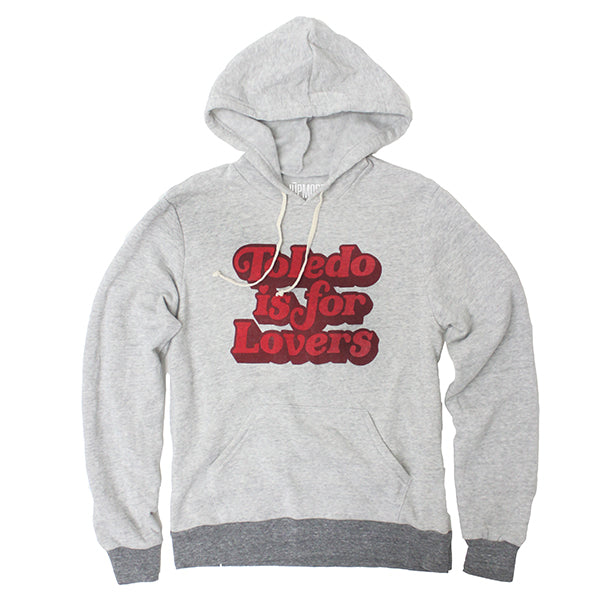 Toledo is For Lovers Hoodie