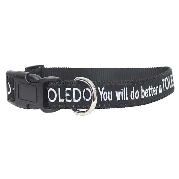 You will do better in Toledo Dog Collar