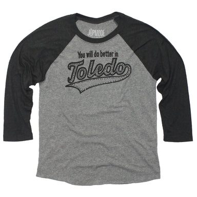 You Will Do Better in Toledo Raglan - Jupmode