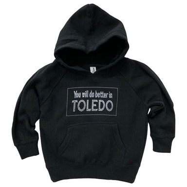 You will do better in Toledo Youth Hoodie - Jupmode
