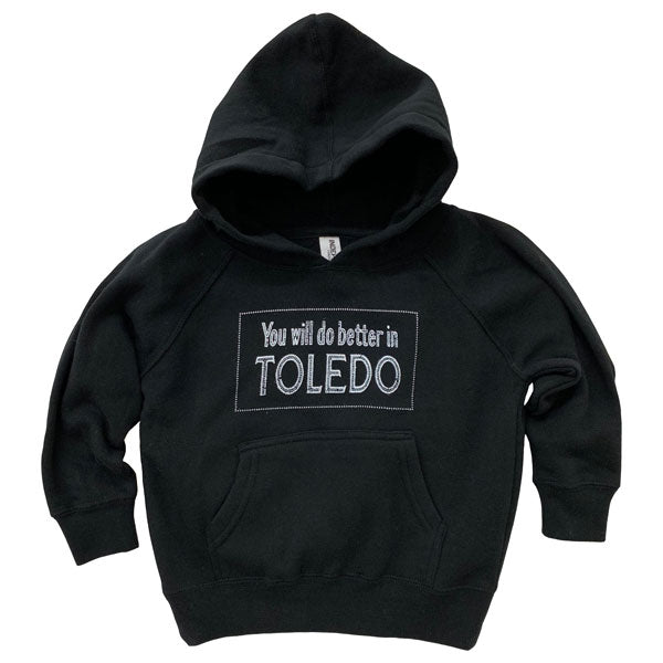 You will do better in Toledo Youth Hoodie