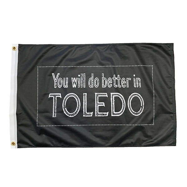 You Will Do Better in Toledo Flag - Jupmode
