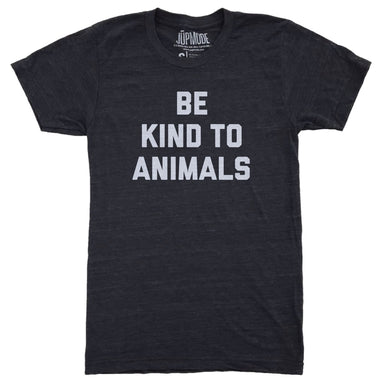 Be Kind to Animals Community Shirt - Jupmode