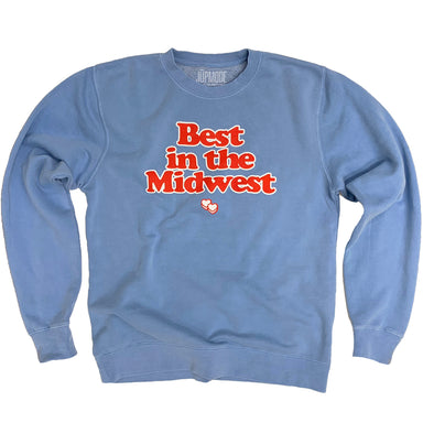 Best in the Midwest Pigment Dyed Sweatshirt - Jupmode