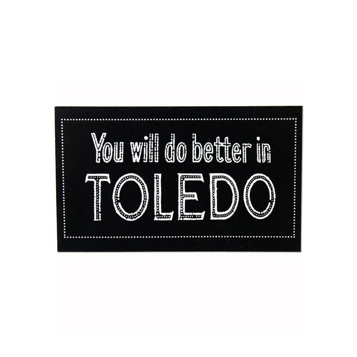 3-Pack You Will Do Better In Toledo Sticker - Jupmode