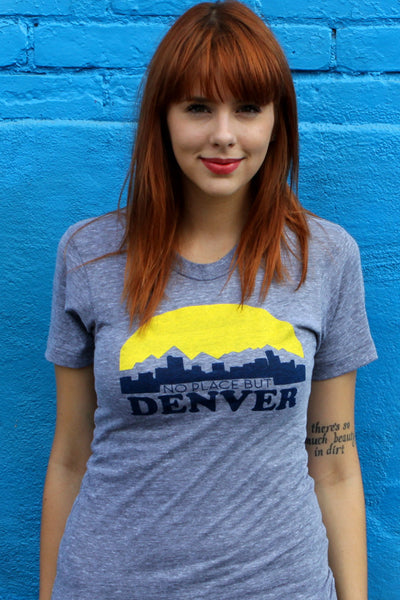No Place But Denver Shirt