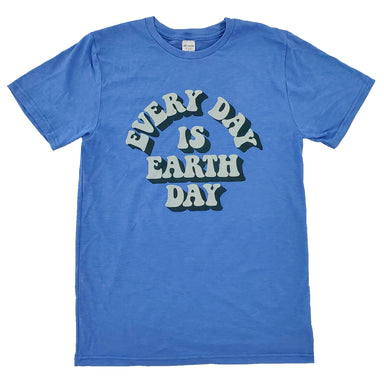 Every Day is Earth Day Eco-Friendly Shirt - Jupmode