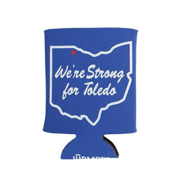 We're Strong For Toledo Koozie