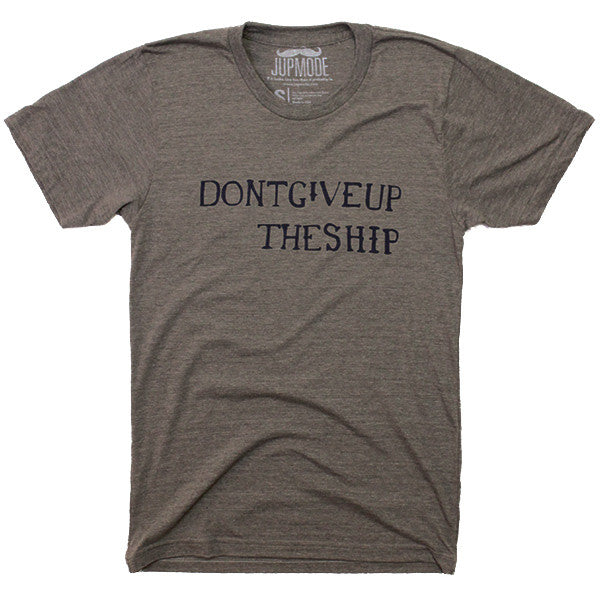 Don't Give Up The Ship Shirt