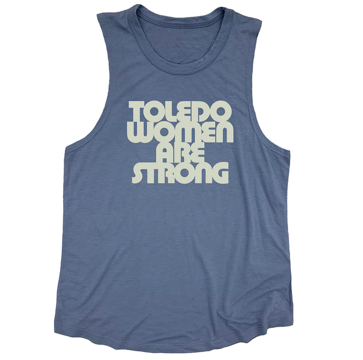 Toledo Women are Strong Muscle Tank