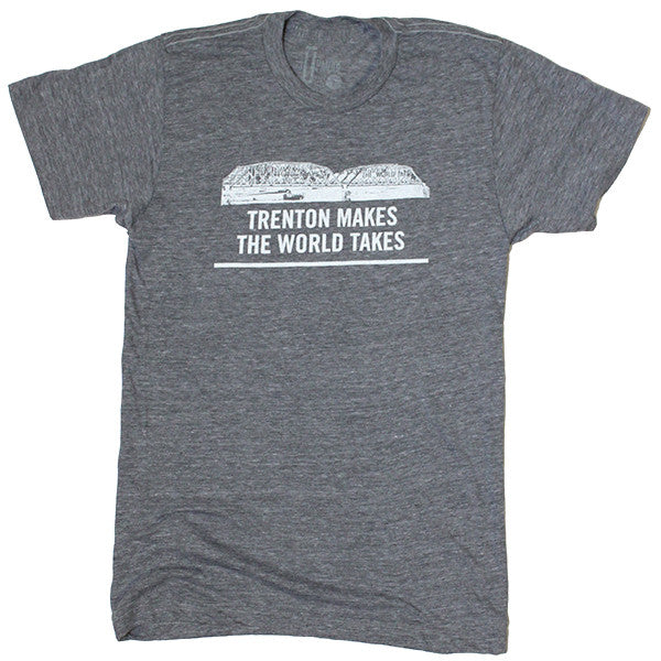 Trenton Makes, The World Takes Shirt